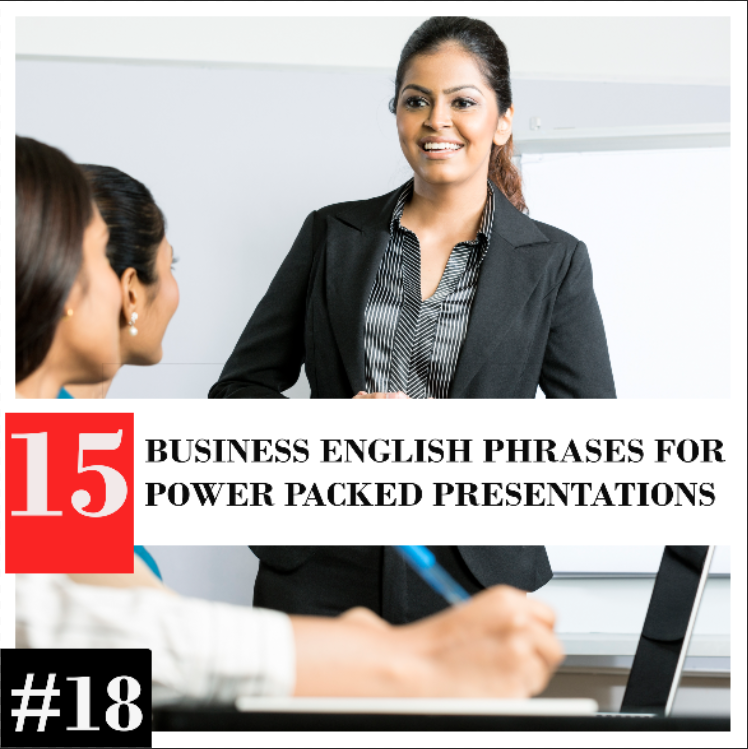 15 Business English Phrases for Power Packed Presentations