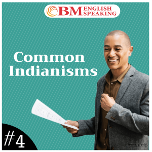 Common Indianisms