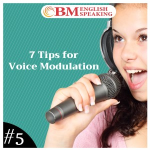 7 Tips for Voice Modulation