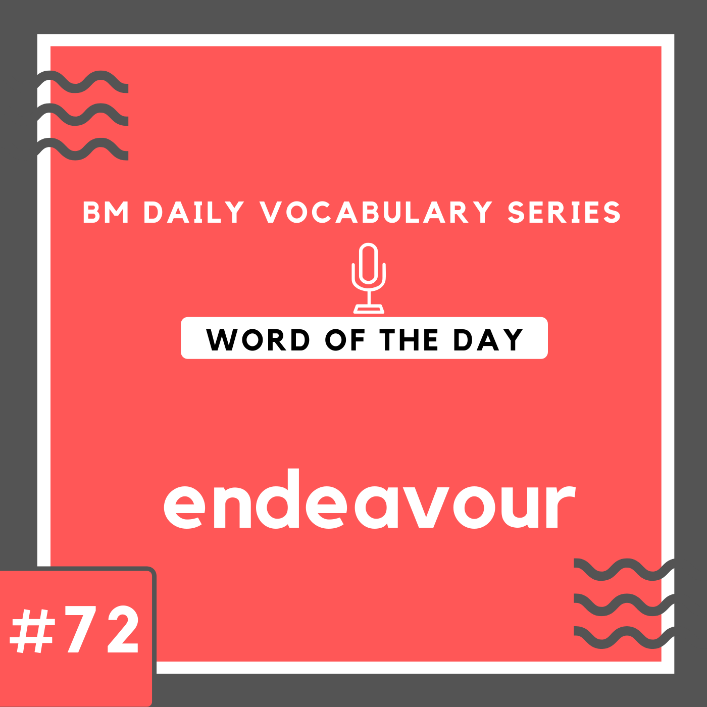 200 BM Daily Vocabulary #72 | endeavour