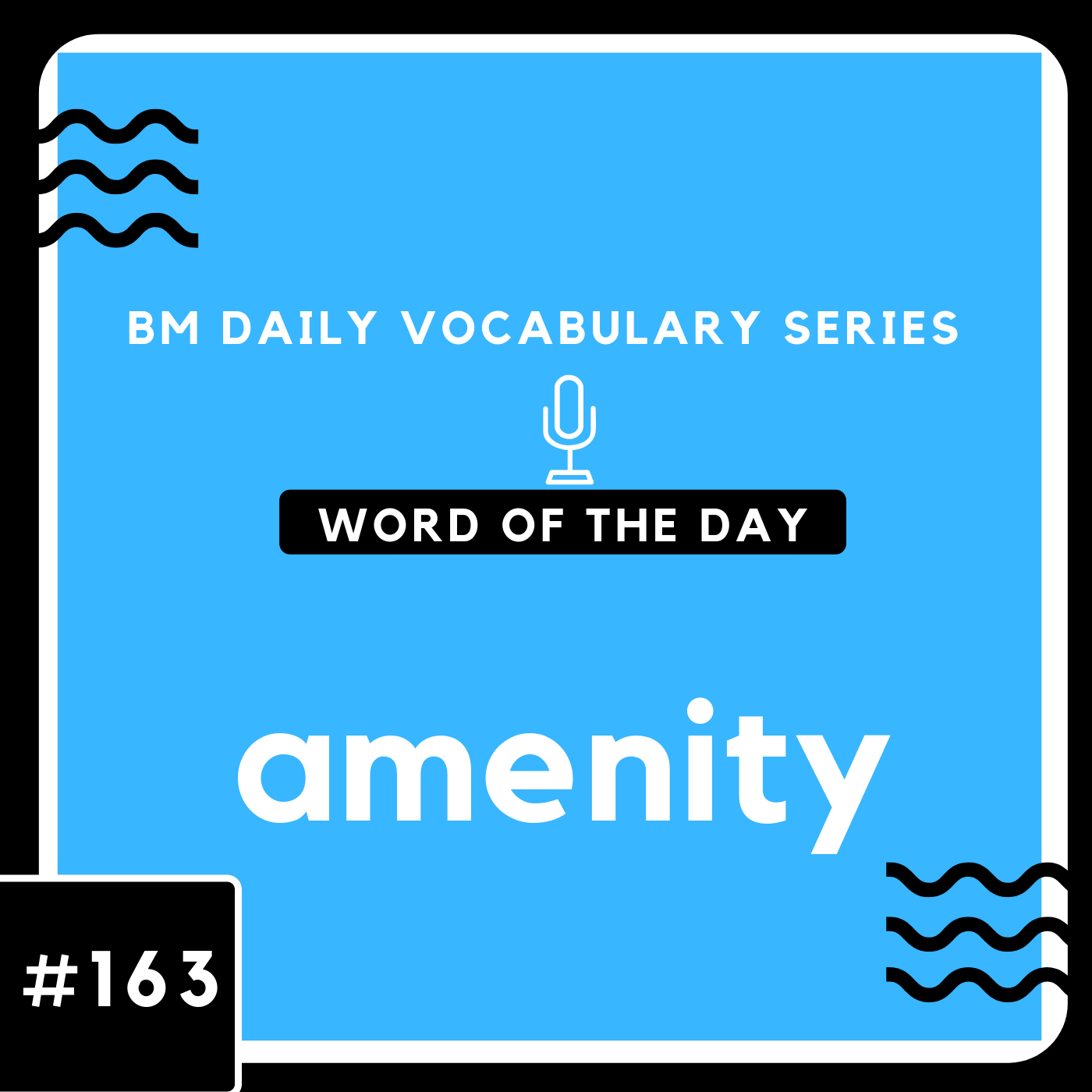 200 BM Daily Vocabulary #163 | amenity