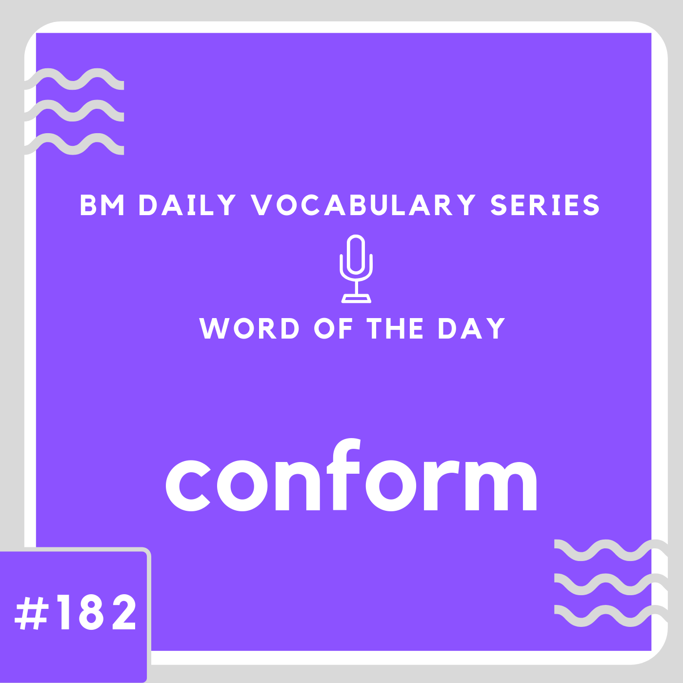 200 BM Daily Vocabulary #182 | conform