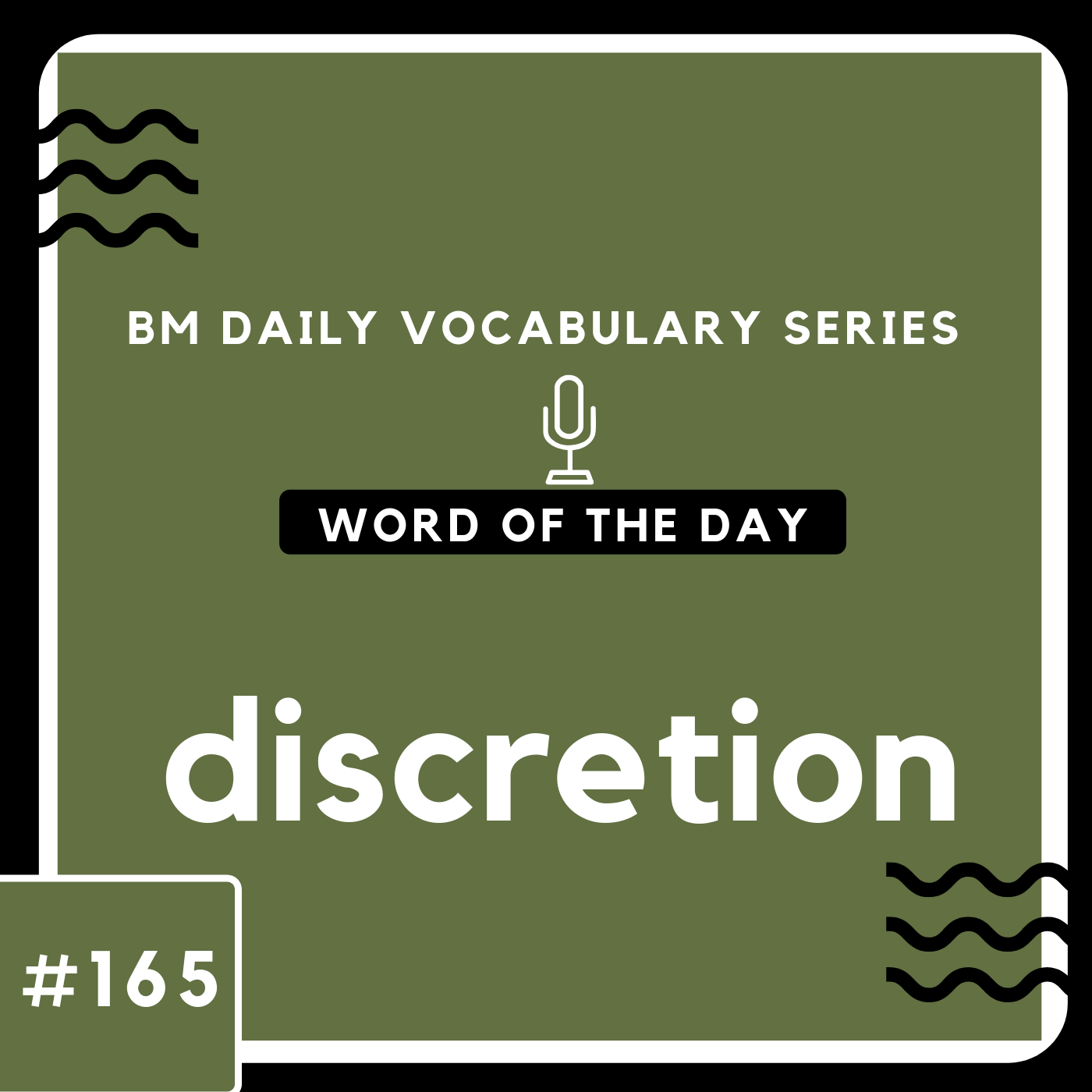 200 BM Daily Vocabulary #165 | discretion