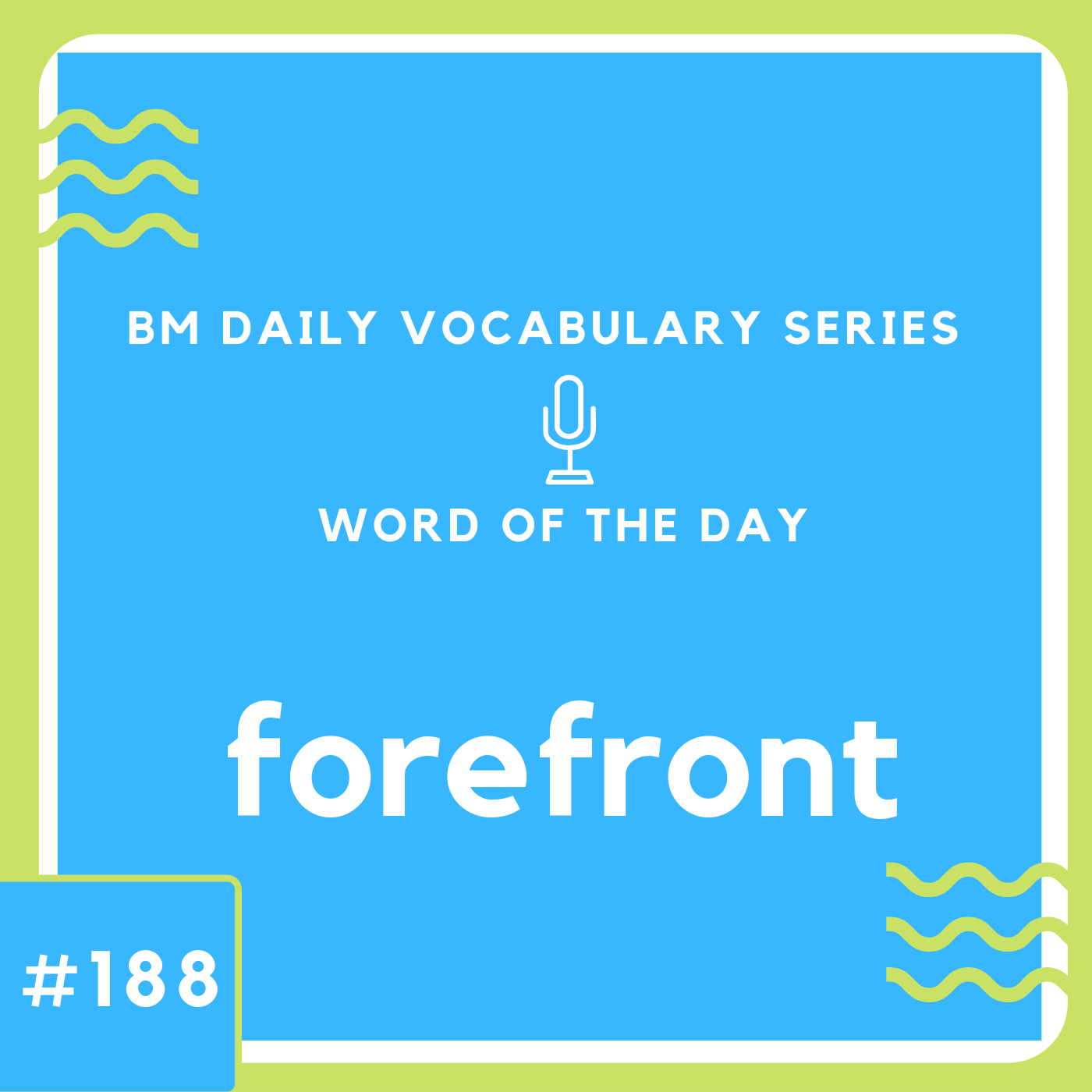 200 BM Daily Vocabulary #188 | forefront