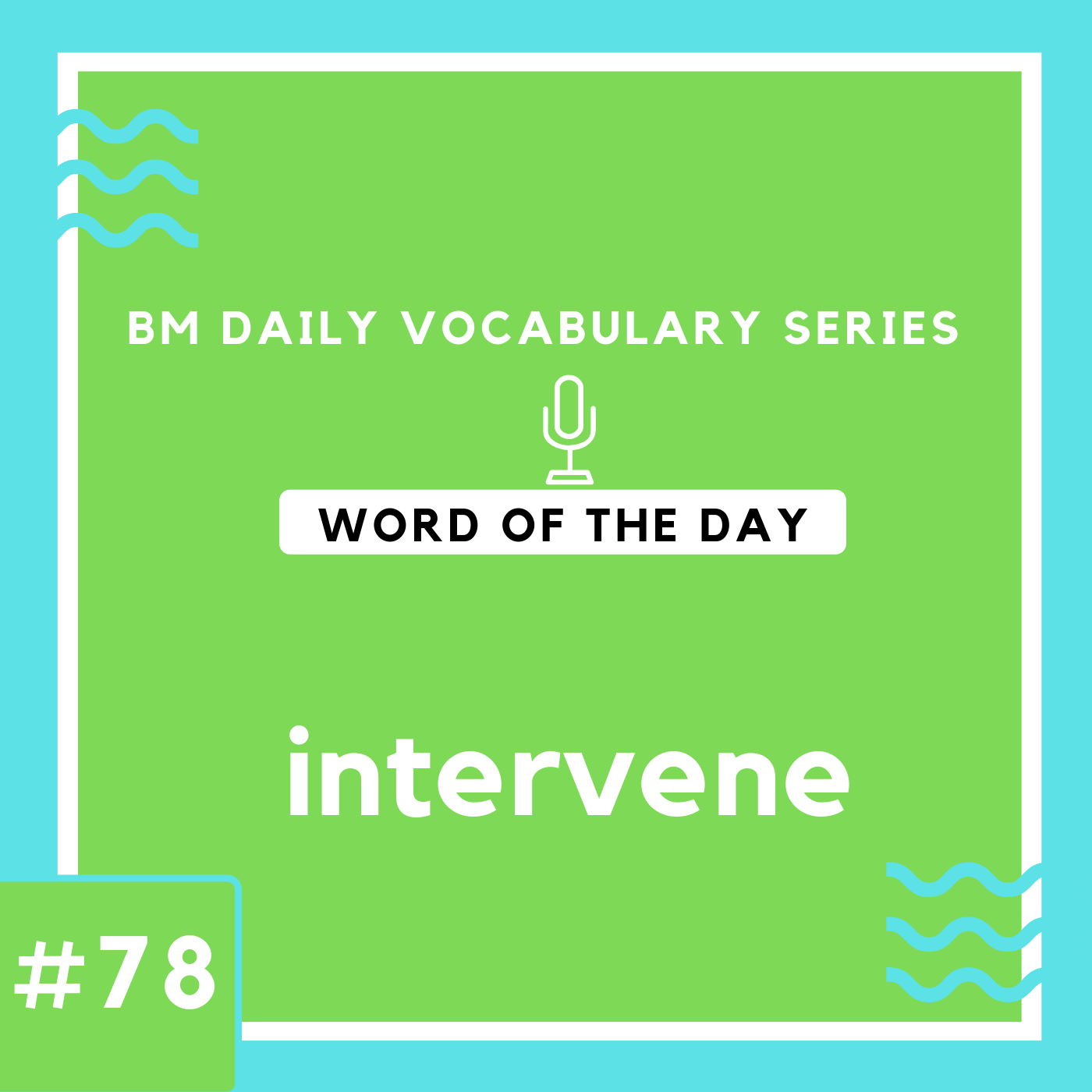200 BM Daily Vocabulary #78 | intervene