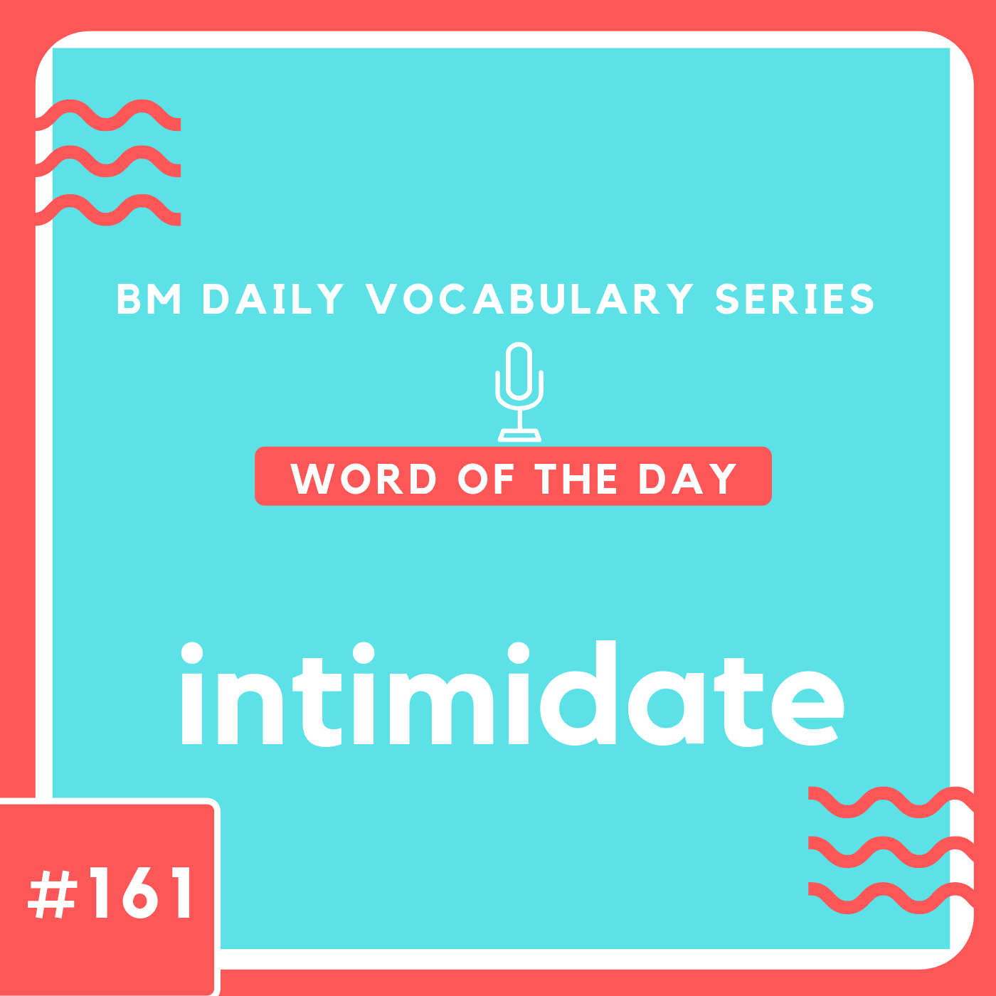 200 BM Daily Vocabulary #161 | intimidate