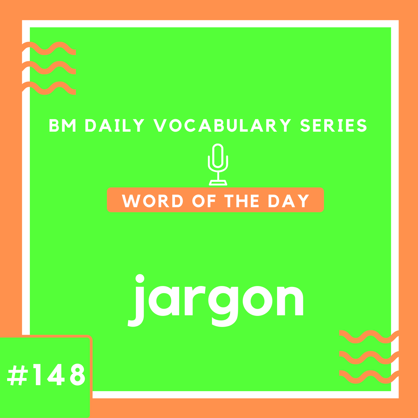 200 BM Daily Vocabulary #148 | jargon