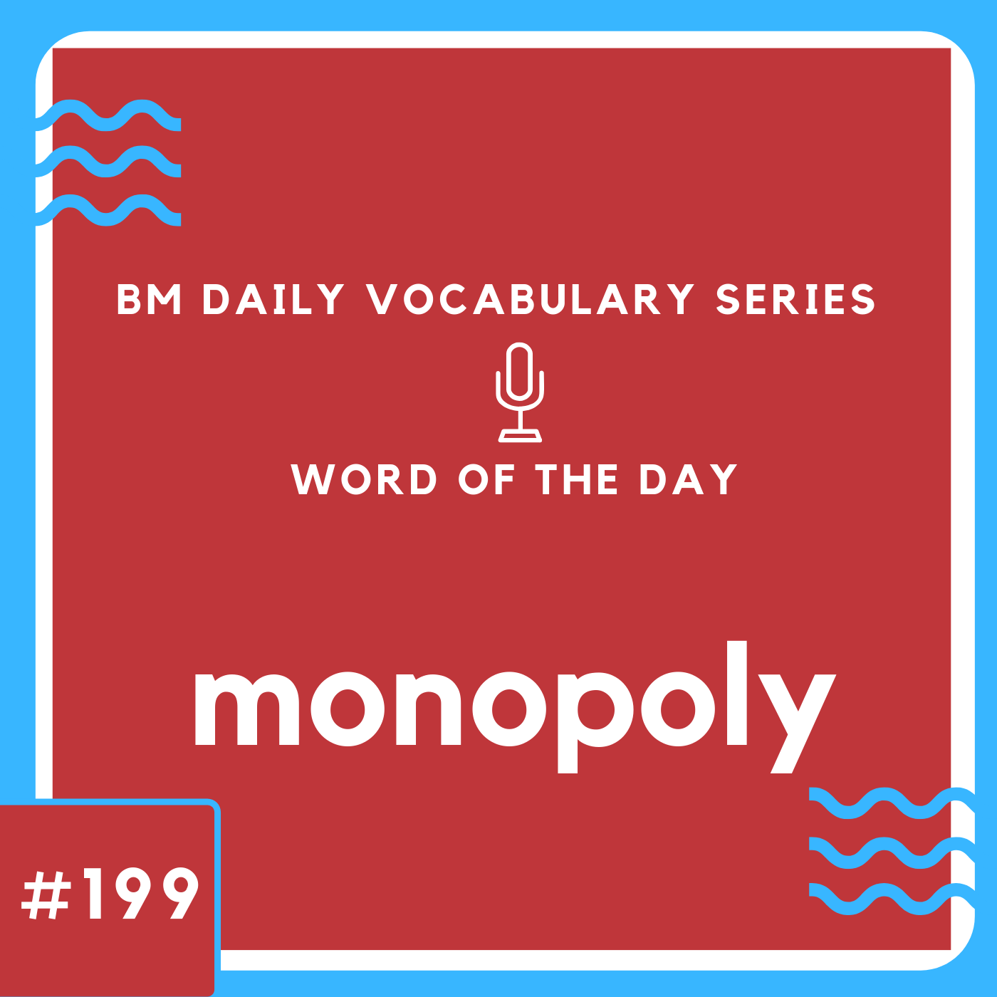 200 BM Daily Vocabulary #199 | monopoly