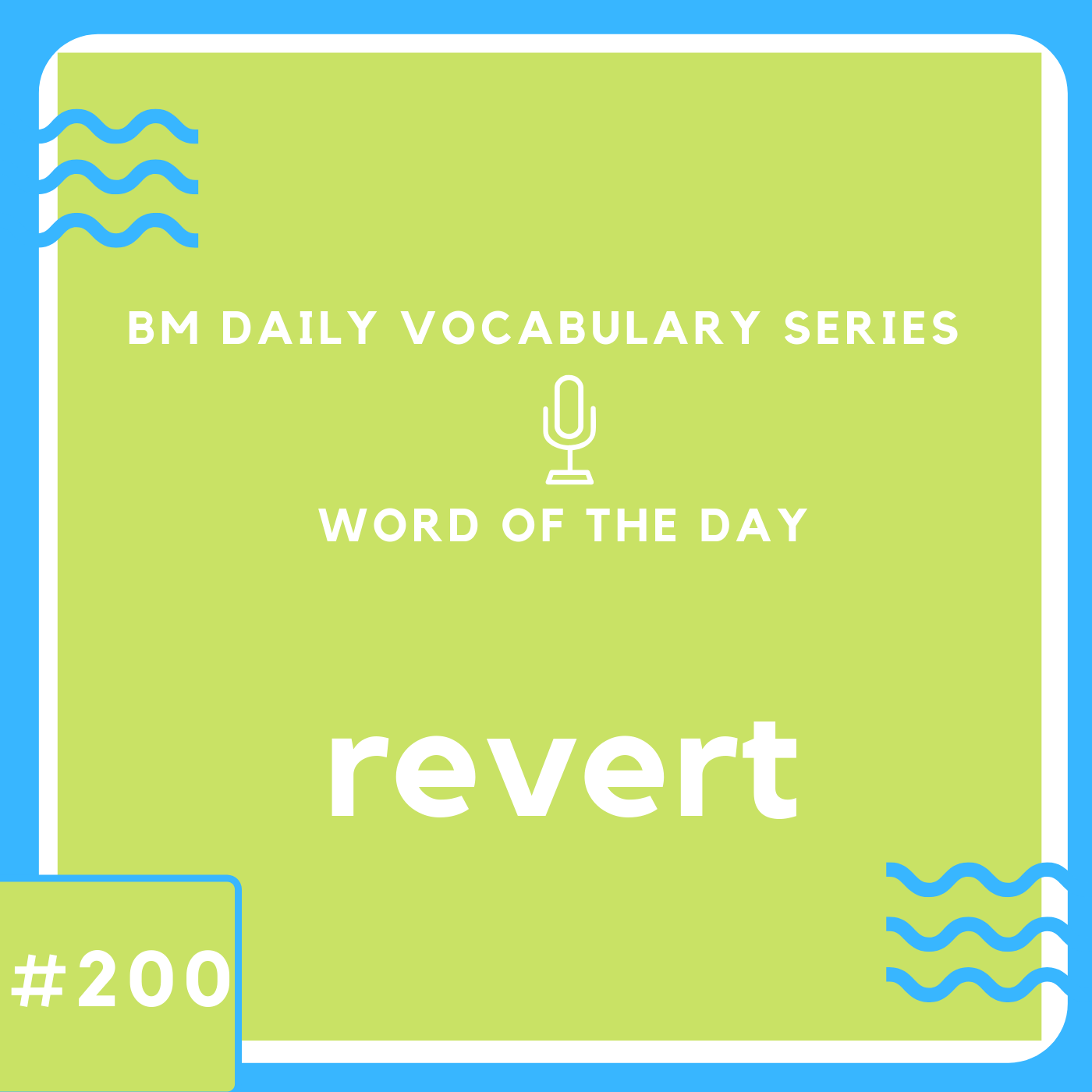 200 BM Daily Vocabulary #200 | revert