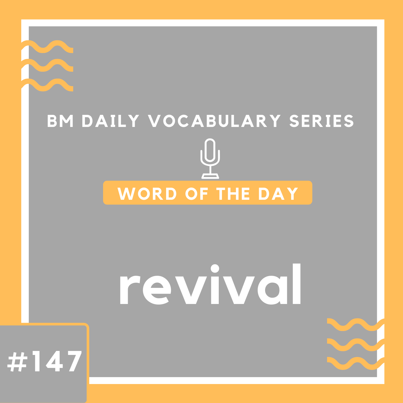 200 BM Daily Vocabulary #147 | revival