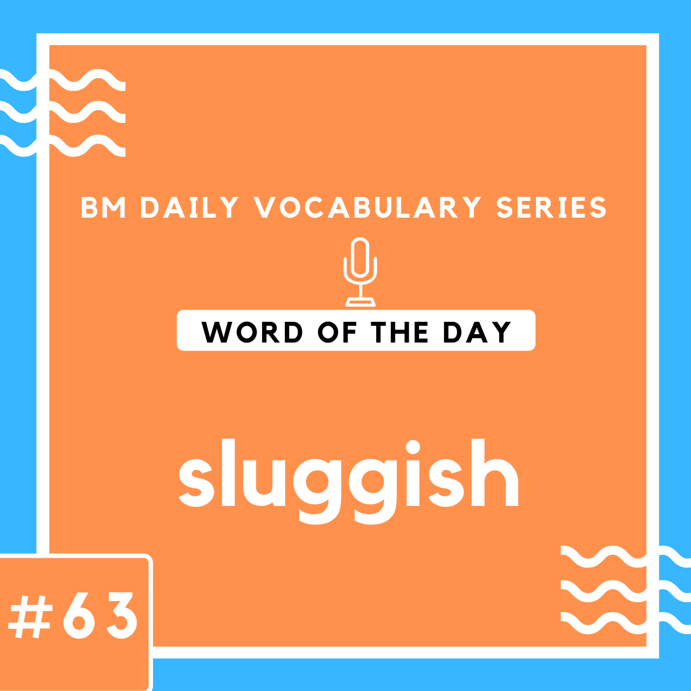 200 BM Daily Vocabulary #63 | sluggish
