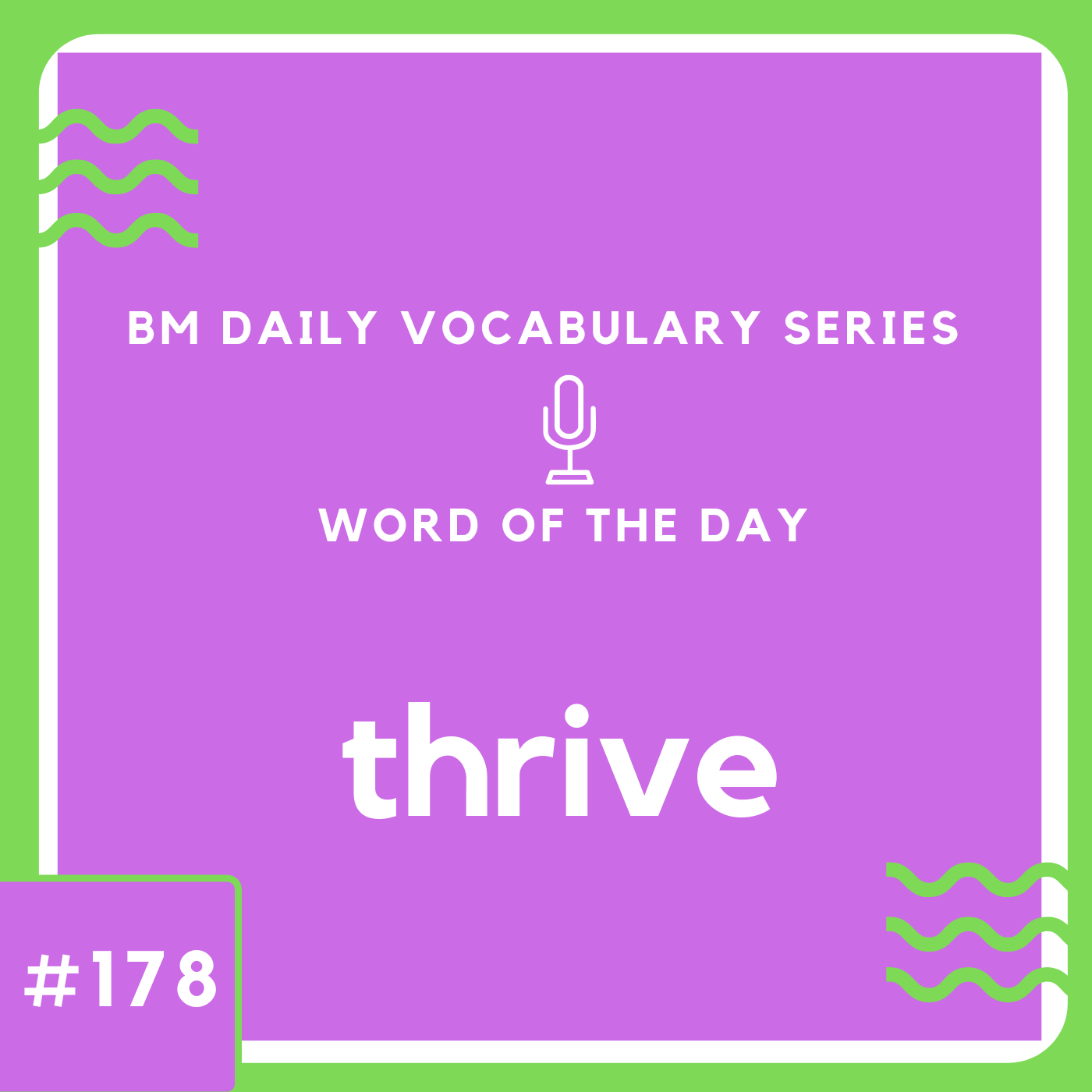 200 BM Daily Vocabulary #178 | thrive