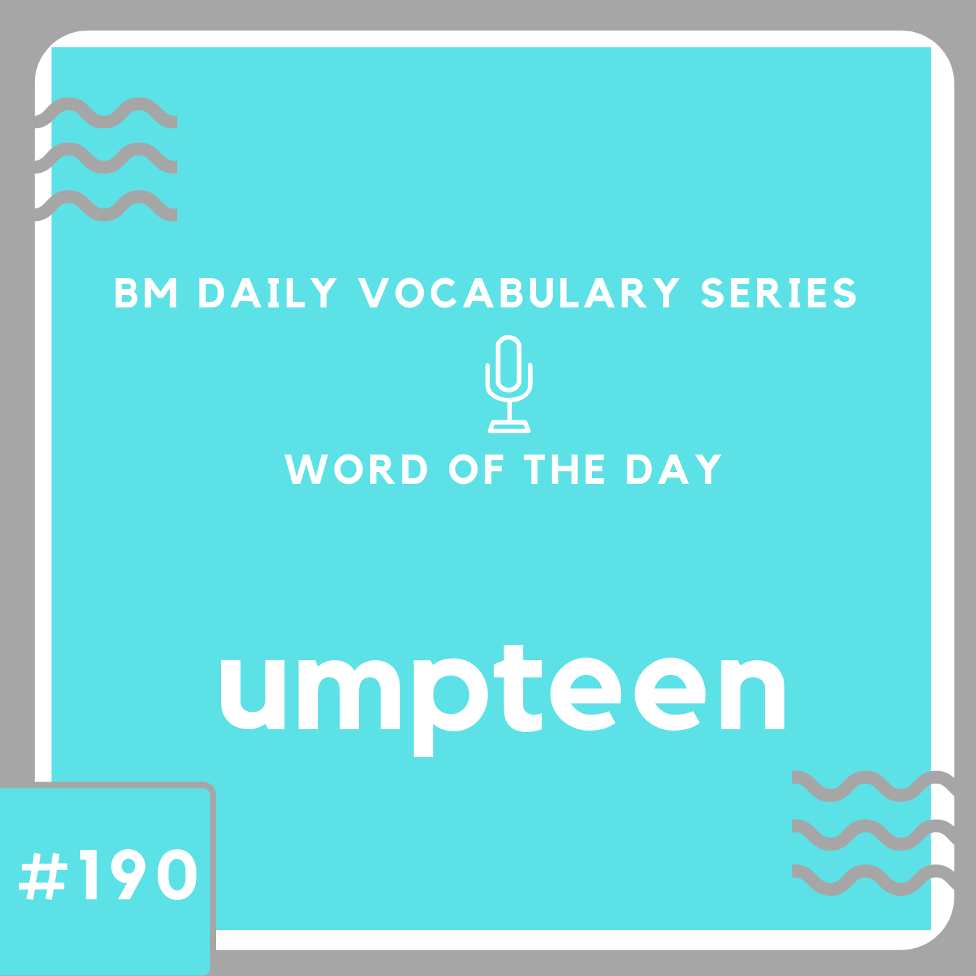 200 BM Daily Vocabulary #190 | umpteen