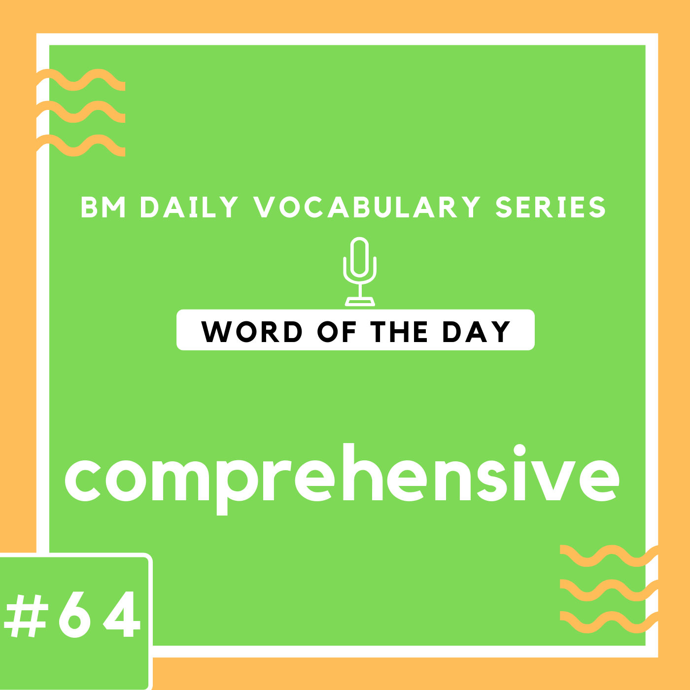 200 BM Daily Vocabulary #64 | comprehensive