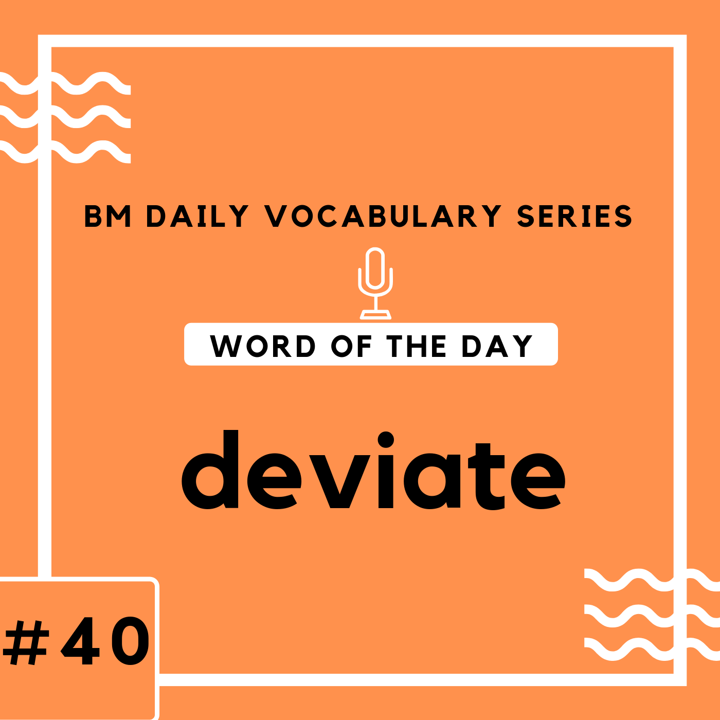 200 BM Daily Vocabulary #40 | deviate