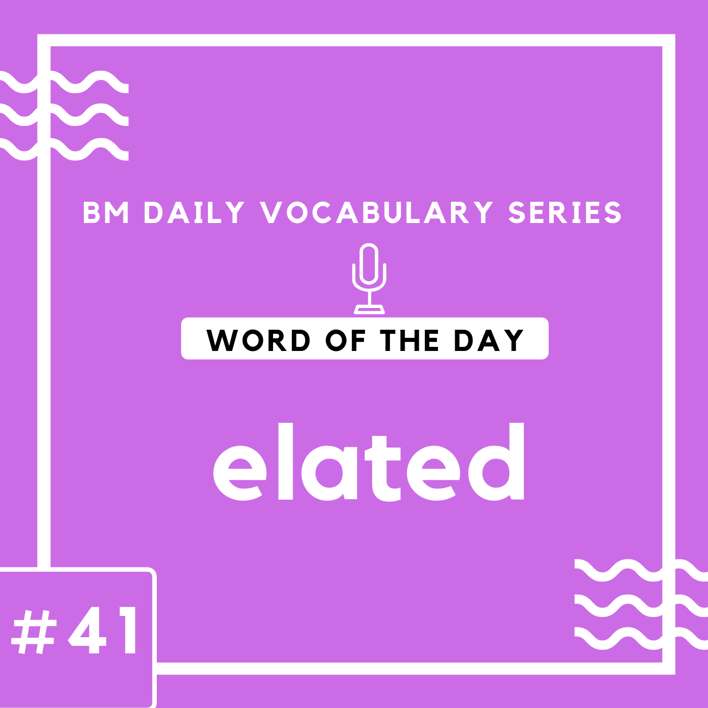 200 BM Daily Vocabulary #41 | elated
