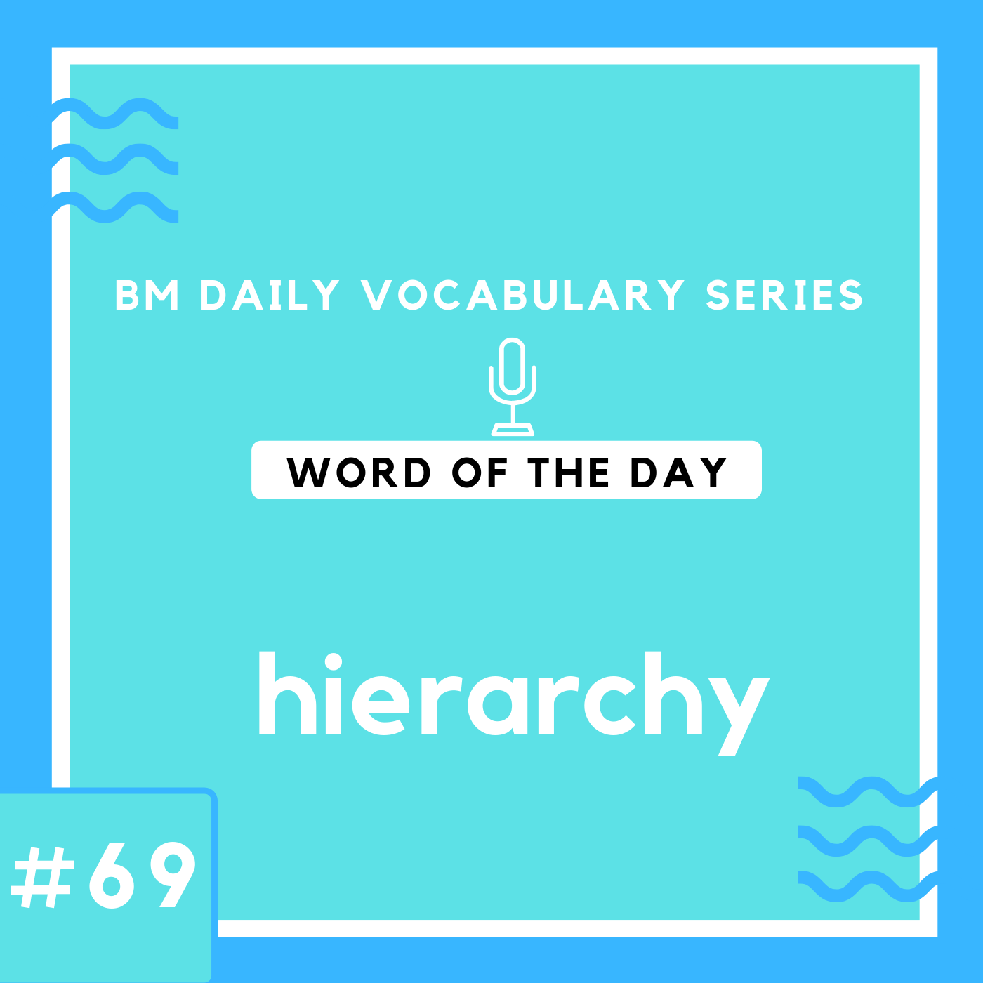 200 BM Daily Vocabulary #70 | hierarchy