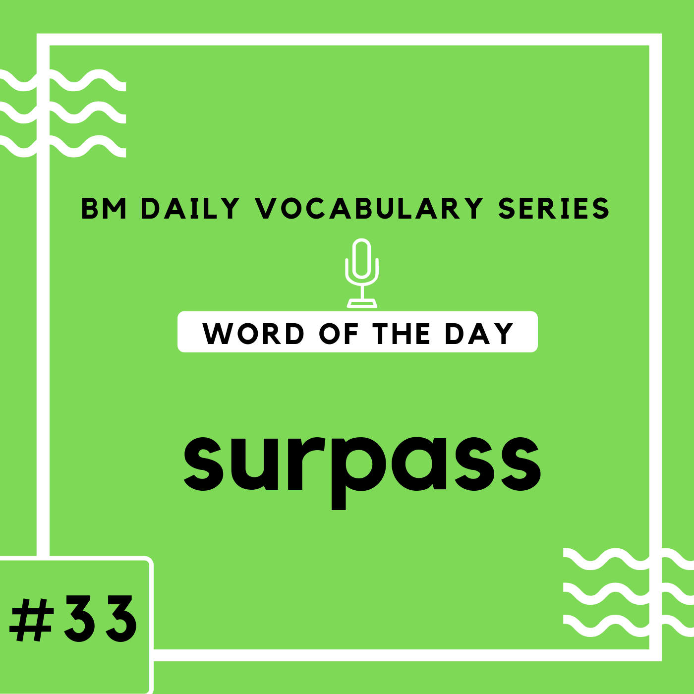 200 BM Daily Vocabulary #33 | surpass
