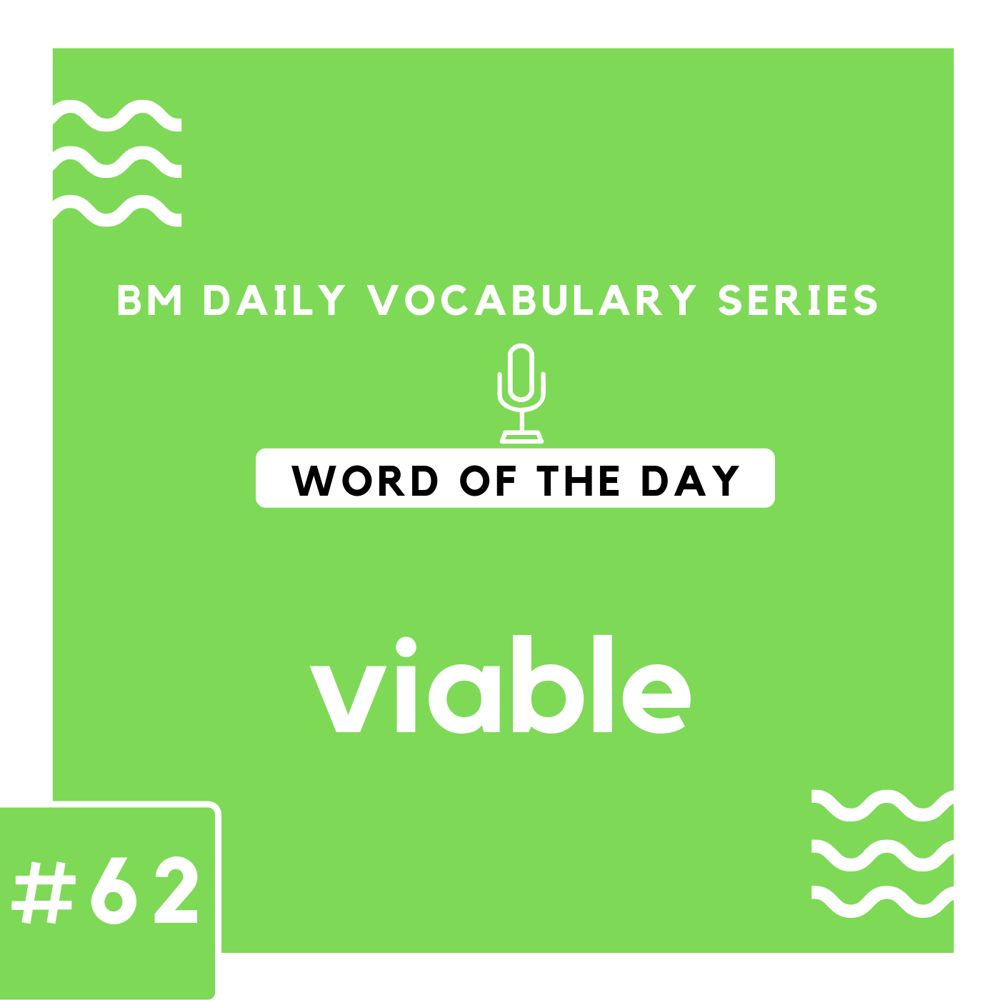 200 BM Daily Vocabulary #62 | viable