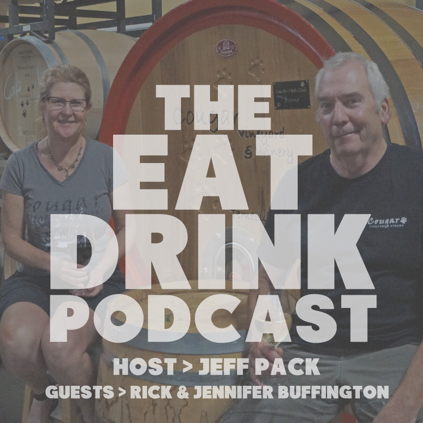 EAT/DRINK Podcast: Jennifer and Rick Buffington of Cougar Winery