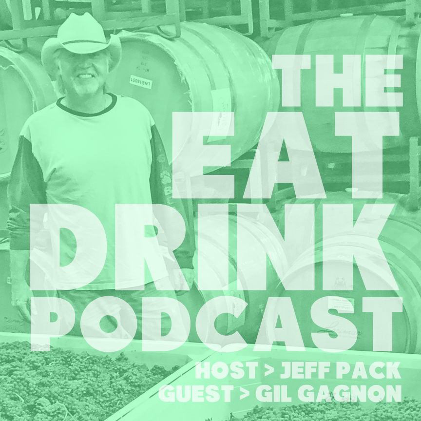 EAT/DRINK Podcast: Gil Gagnon