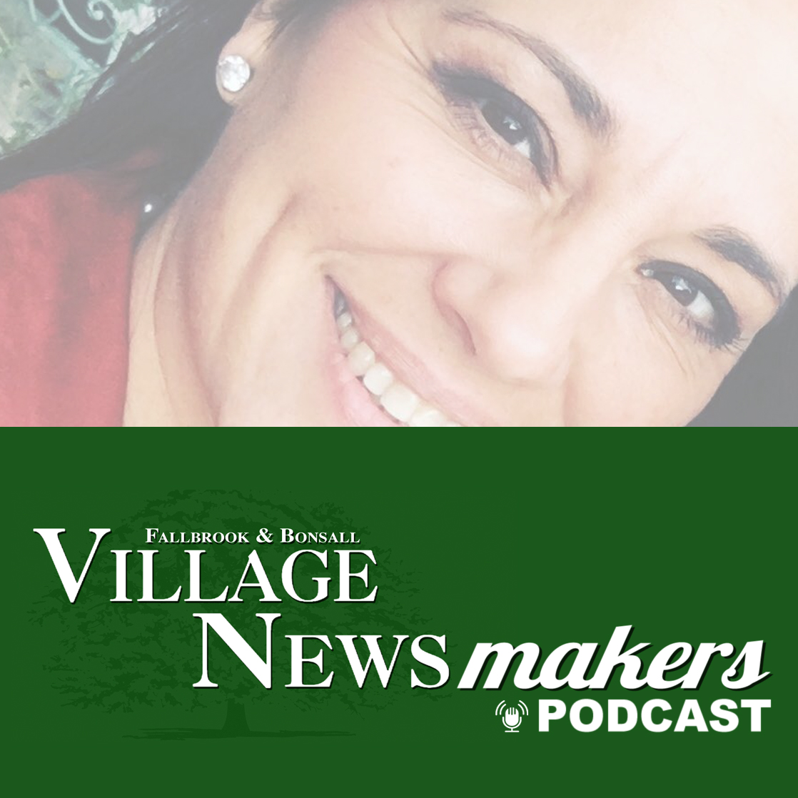 Village Newsmakers Podcast: Fallbrook Chamber of Commerce's Lila MacDonald