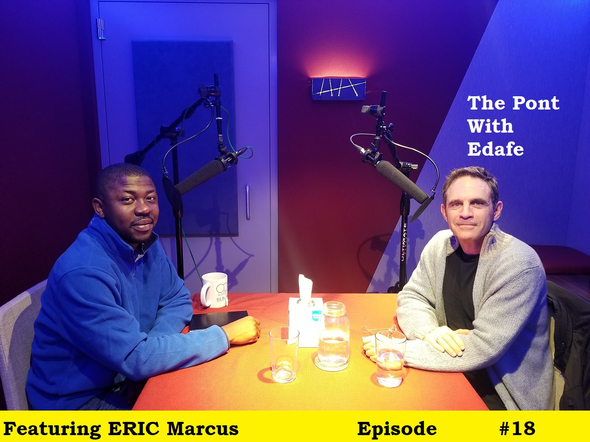 Making Gay History Podcast Host Eric Marcus in a conversation with Edafe Okporo - 011