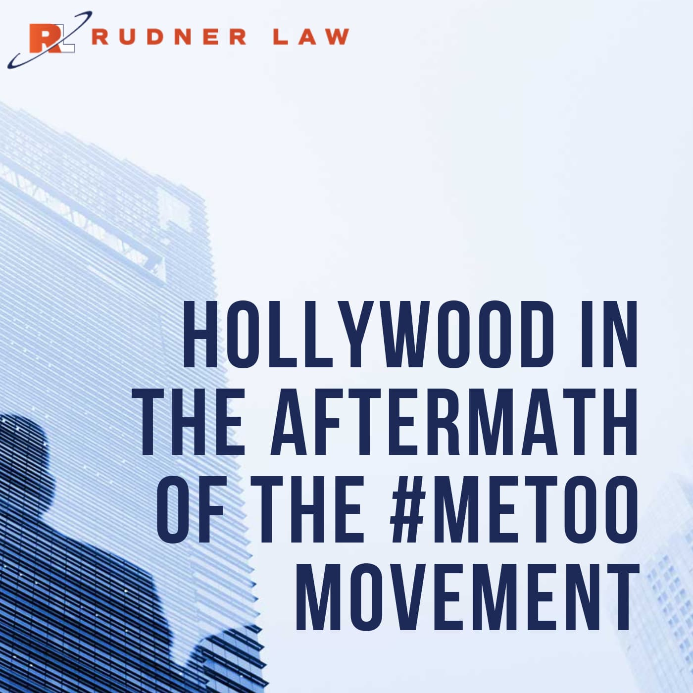 Audio: Hollywood in the Aftermath of the #MeToo Movement