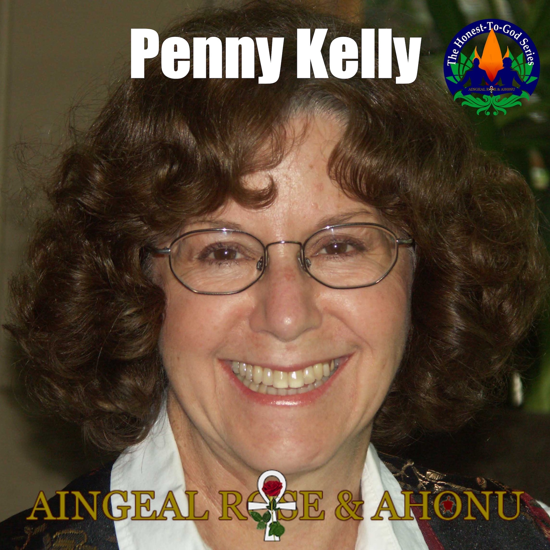 297: World Update from Penny Kelly (Part 2 of 2)