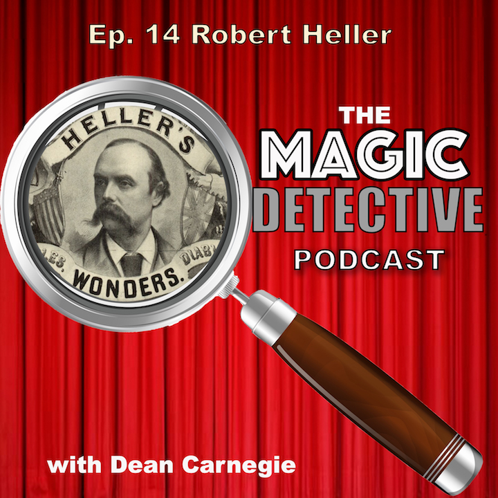 Magic Detective Podcast Ep 14 - Robert Heller