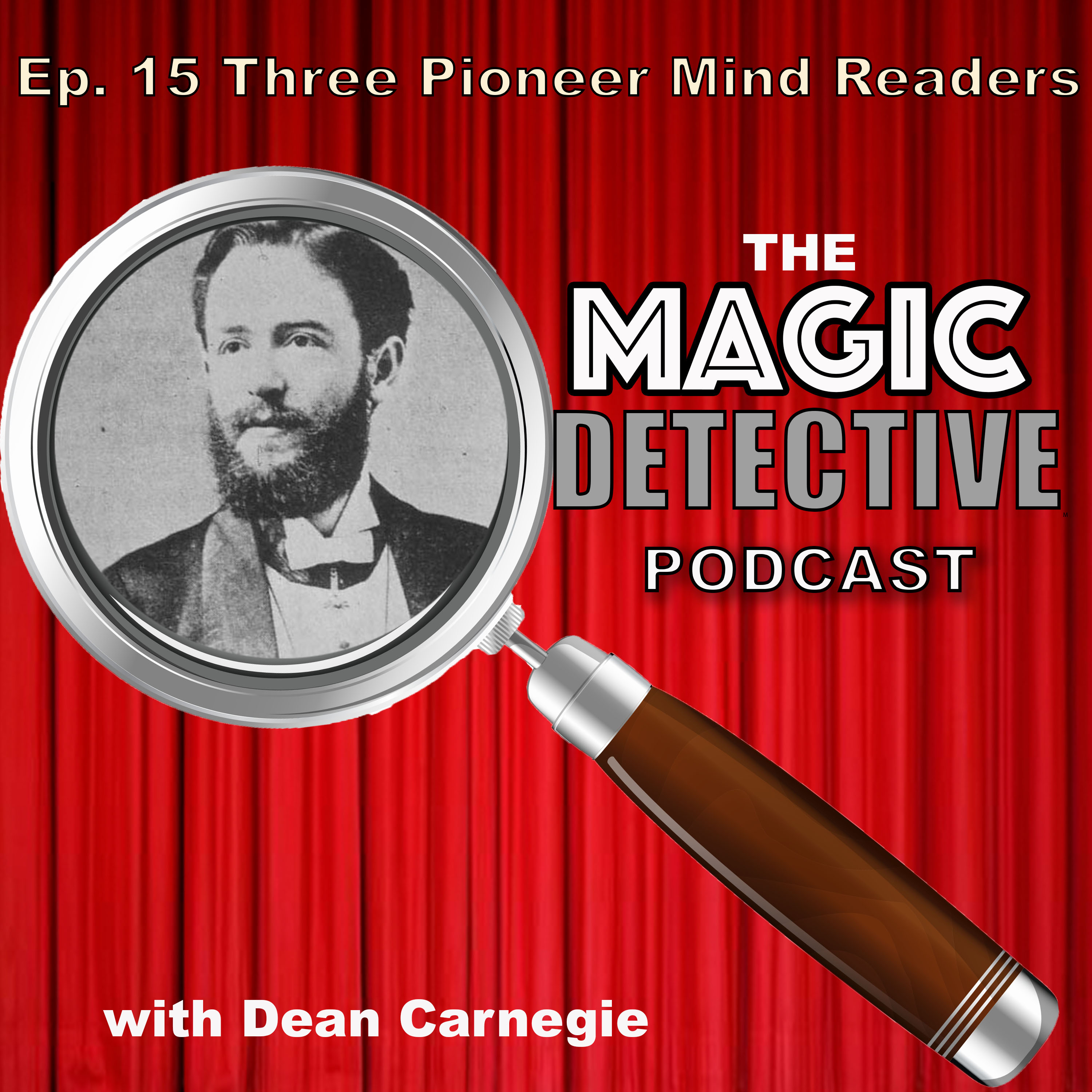 Three Pioneers of Mind Reading Ep 15