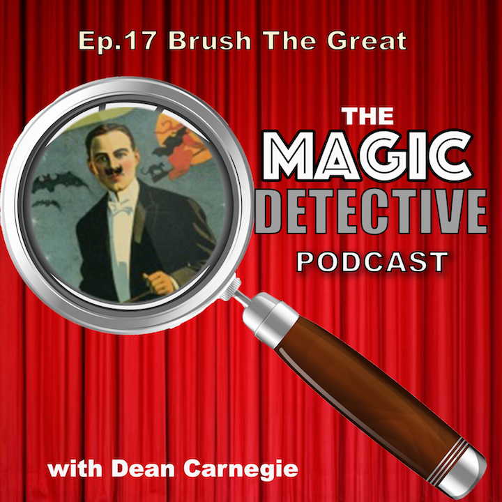 Ep 17 The Magical Life of Brush The Great