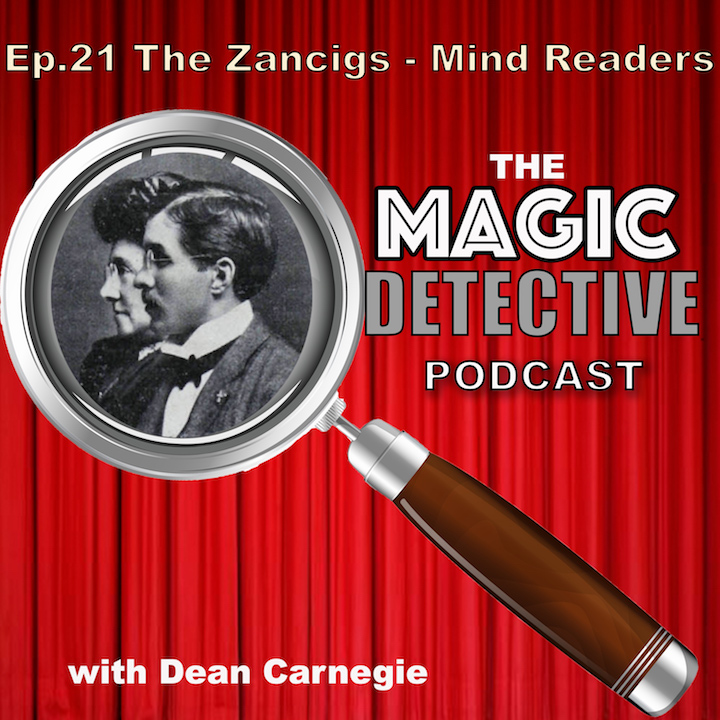 Ep 21 The Zancigs - Mindreaders