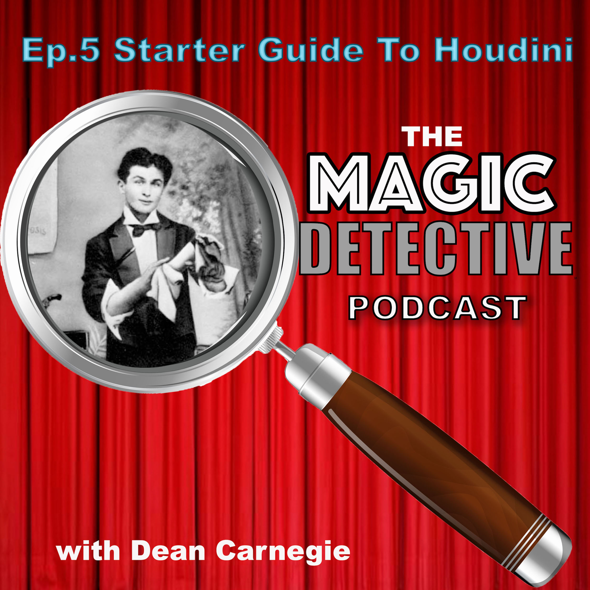 Magic Detective Podcast Ep 5 -Starter Guide To Houdini