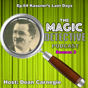 Ep64 The Last Days of Kassner & More