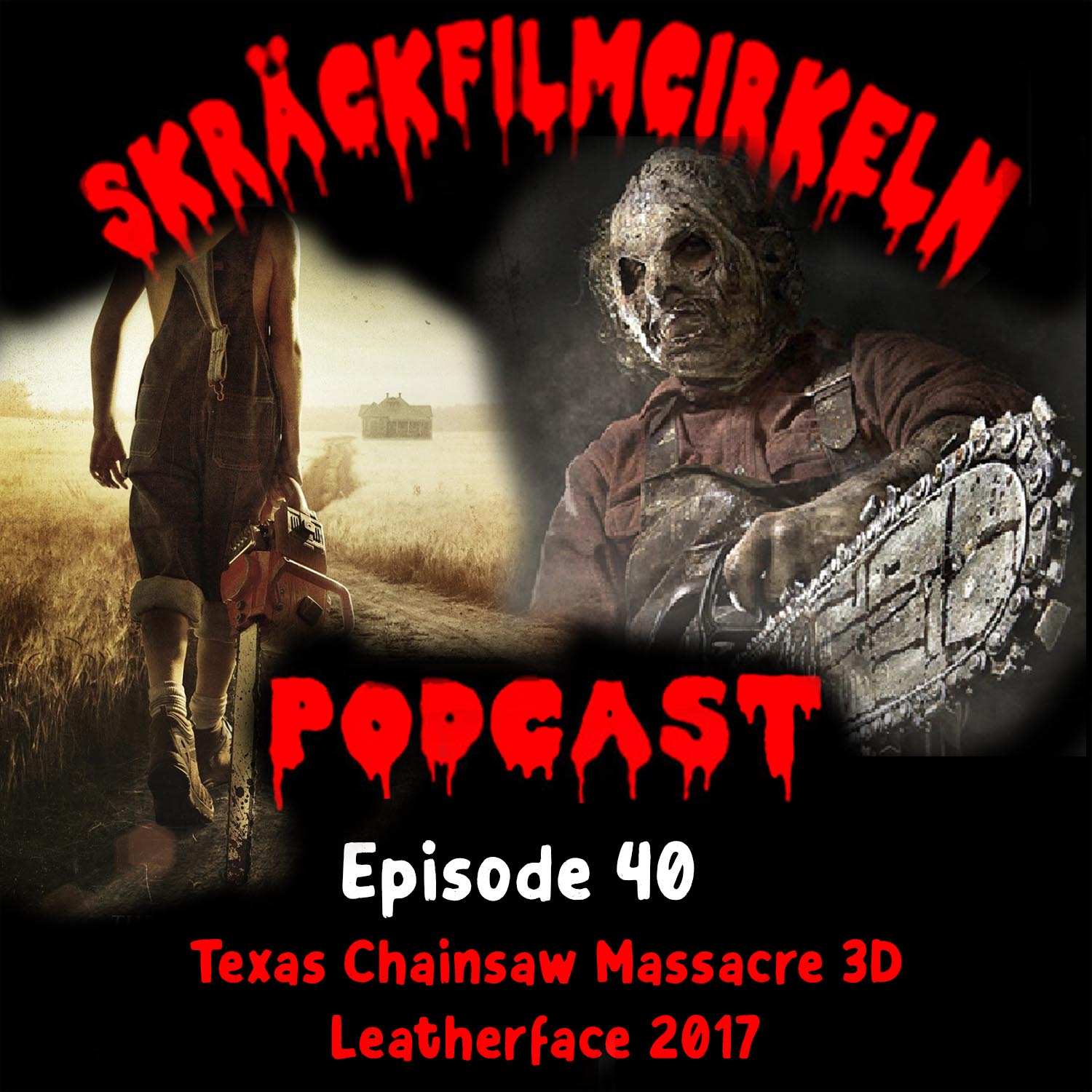 Episode 40 - Motorsågsmassakern 7&8 Double Bill