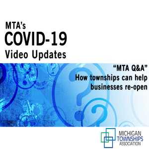 MTA Q&A: How townships can help businesses re-open (audio-only)