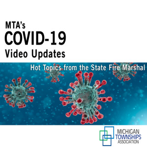 MTA COVID-19 Update: Hot Topics from the State Fire Marshal (audio-only)