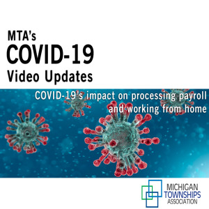 MTA COVID-19 Update: COVID-19's impact on processing payroll and working from home (audio only)