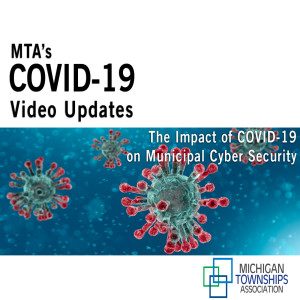The Impact of COVID-19 on Municipal Cyber Security (audio-only)