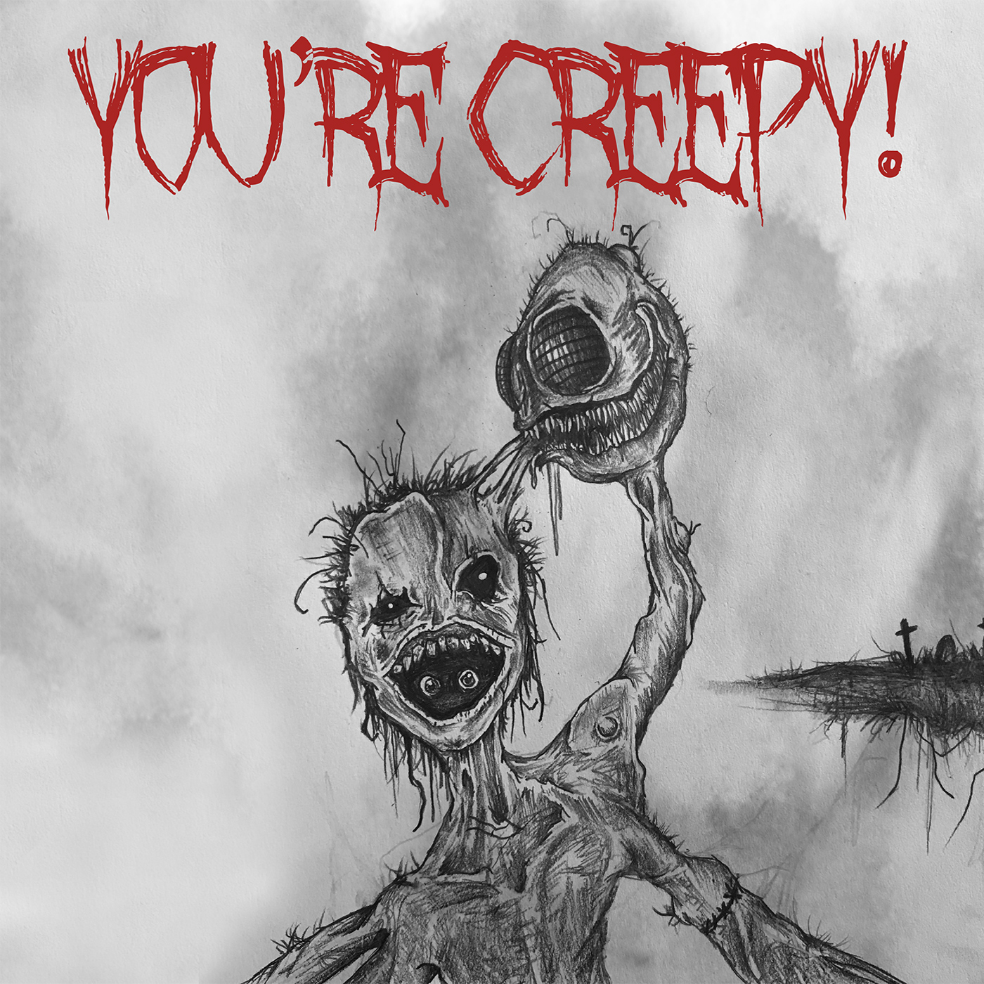 You're Creepy!   Listen Free on Castbox