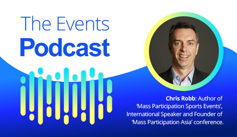 Chris Robb: Author of 'Mass Participation Sports Events', International Speaker and Founder of 'Mass Participation Asia' conference.