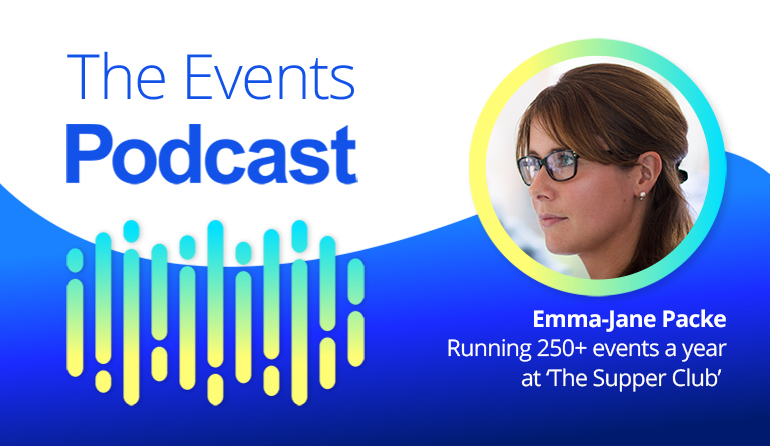 Emma-Jane Packe - Running 250+ events a year at 'The Supper Club' a membership group for successful entrepreneurs in the UK