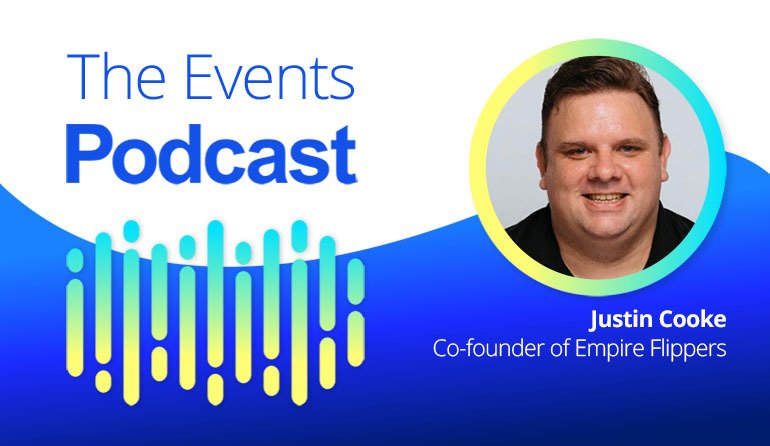 Justin Cooke - Co-founder of Empire Flippers, one of the Worlds largest online business brokers