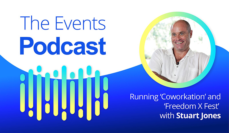 Running 'Coworkation' and 'Freedom X Fest' with Stuart Jones