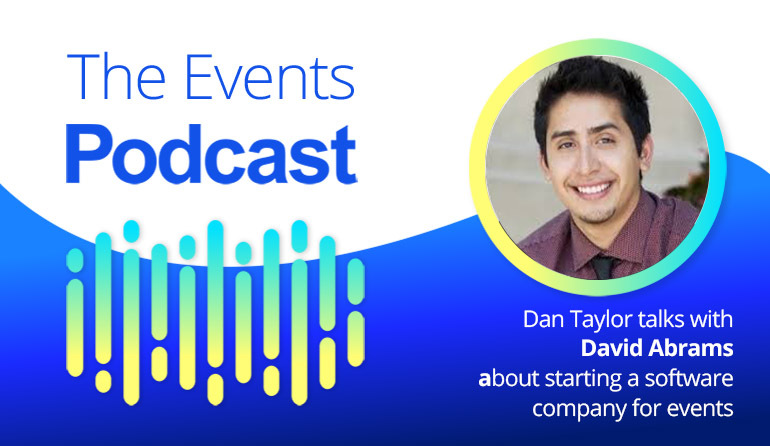 Dan Taylor talks with David Abrams about starting a software company for events