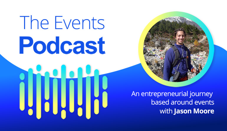 An entrepreneurial journey based around events with Jason Moore from 'Location Indie Podcast' and 'Zero to Travel podcast'