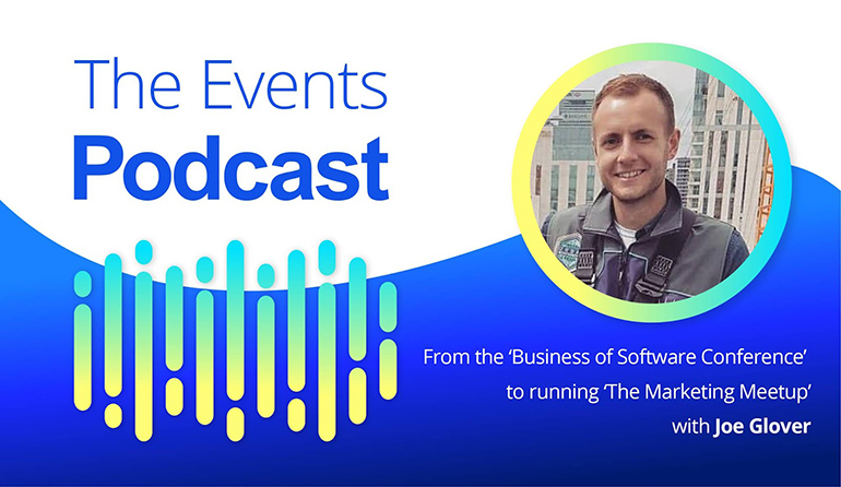From the 'Business of Software Conference' to running 'The Marketing Meetup' with Joe Glover
