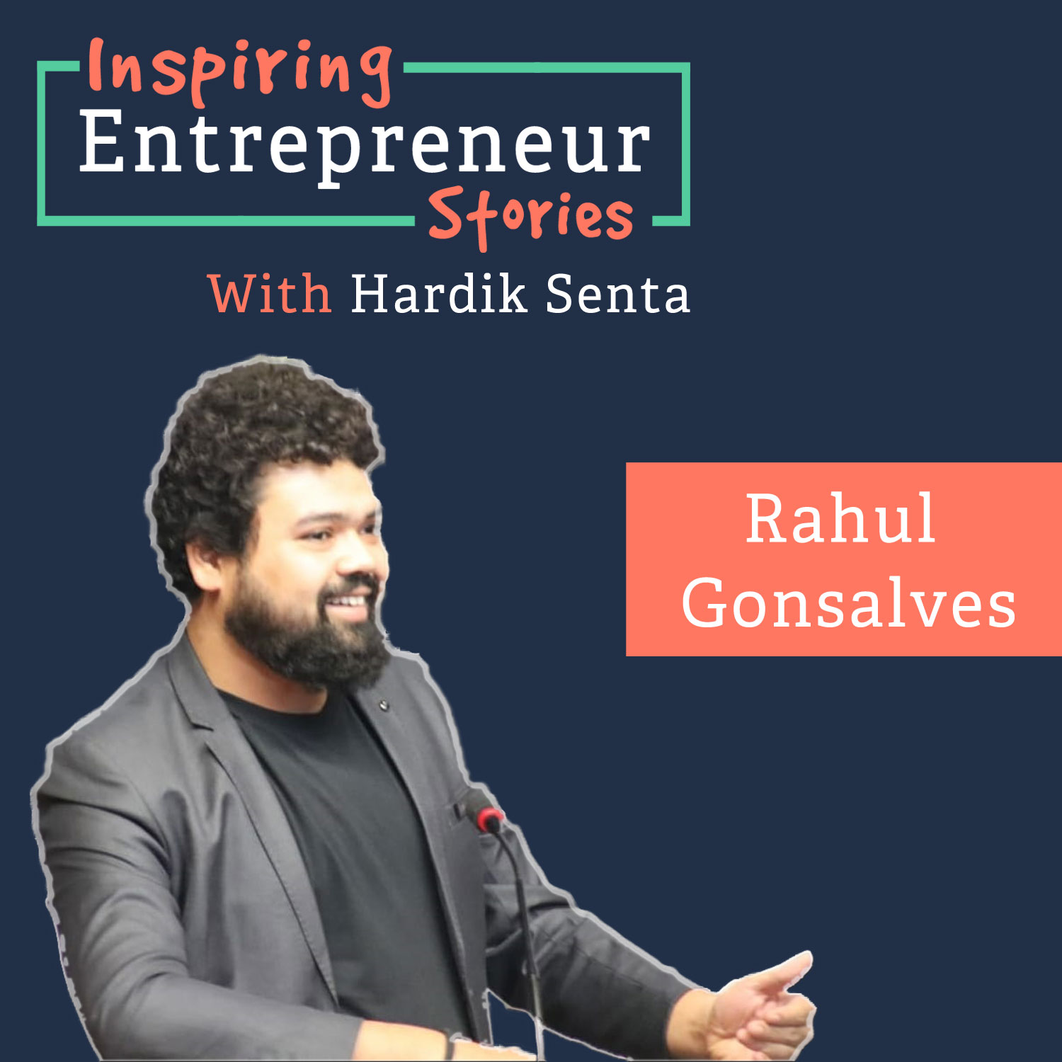 Ep : 07 Interview with Rahul Gonsalves - CEO at DARWYN