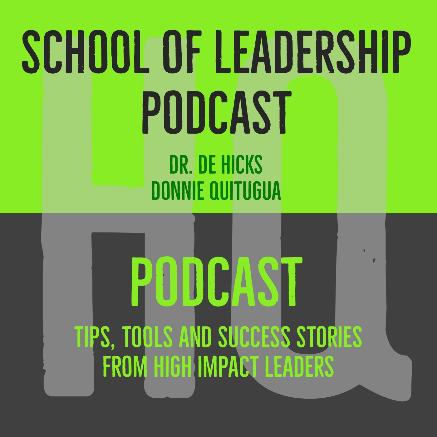 SCGI School of Leadership Podcast Episode 3:  Connectivity and Outsourcing Personal Responsibility